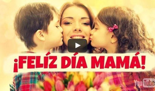 Video para dedicar a las madres ¡Gracias Mamá!